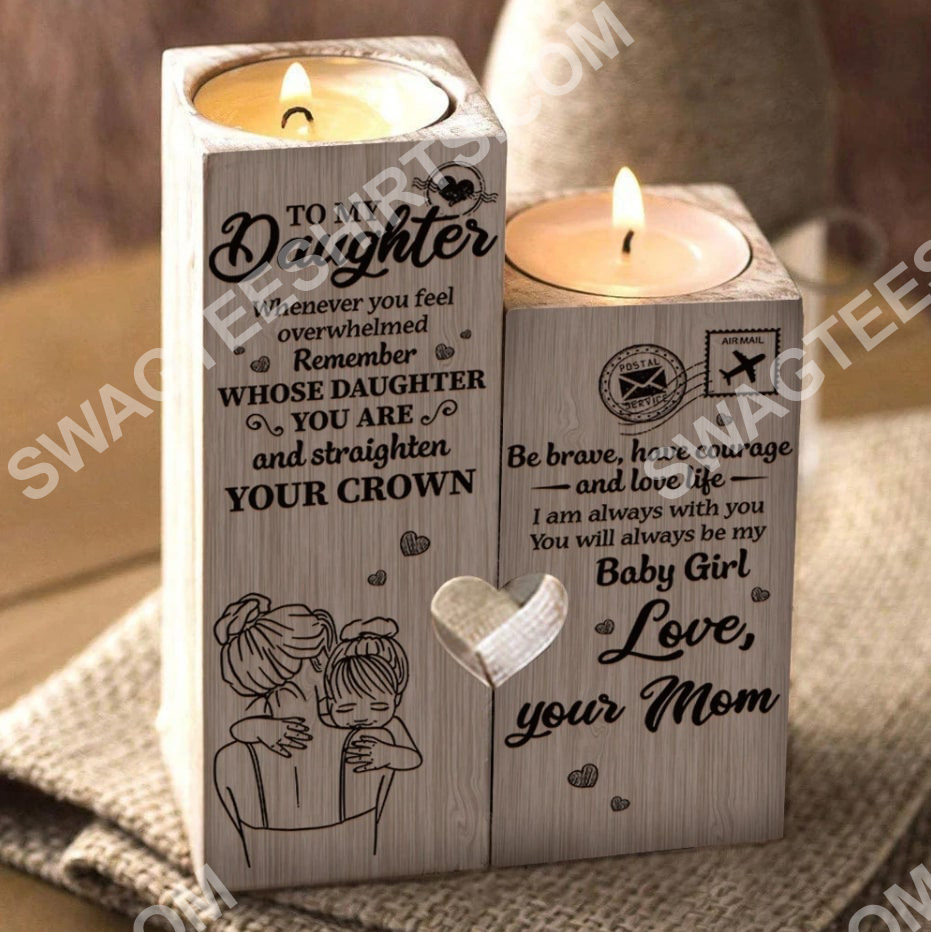 to my daughter you will always be my baby girl your mom candle holder 3(1)