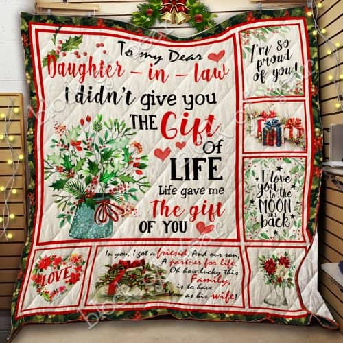 to my dear daughter in law i didnt give you a gift of life quilt 2