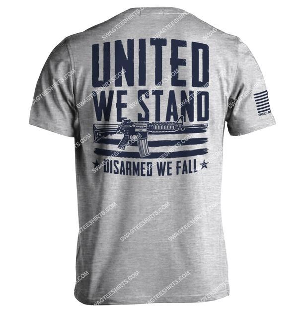 united we stand disarmed we fall gun political shirt 2