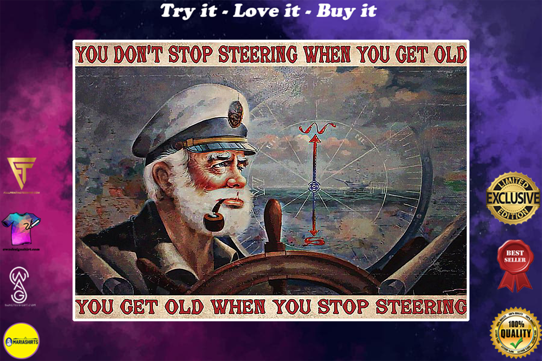 vintage boatswain you dont stop steering when you get old you get old when you stop steering poster