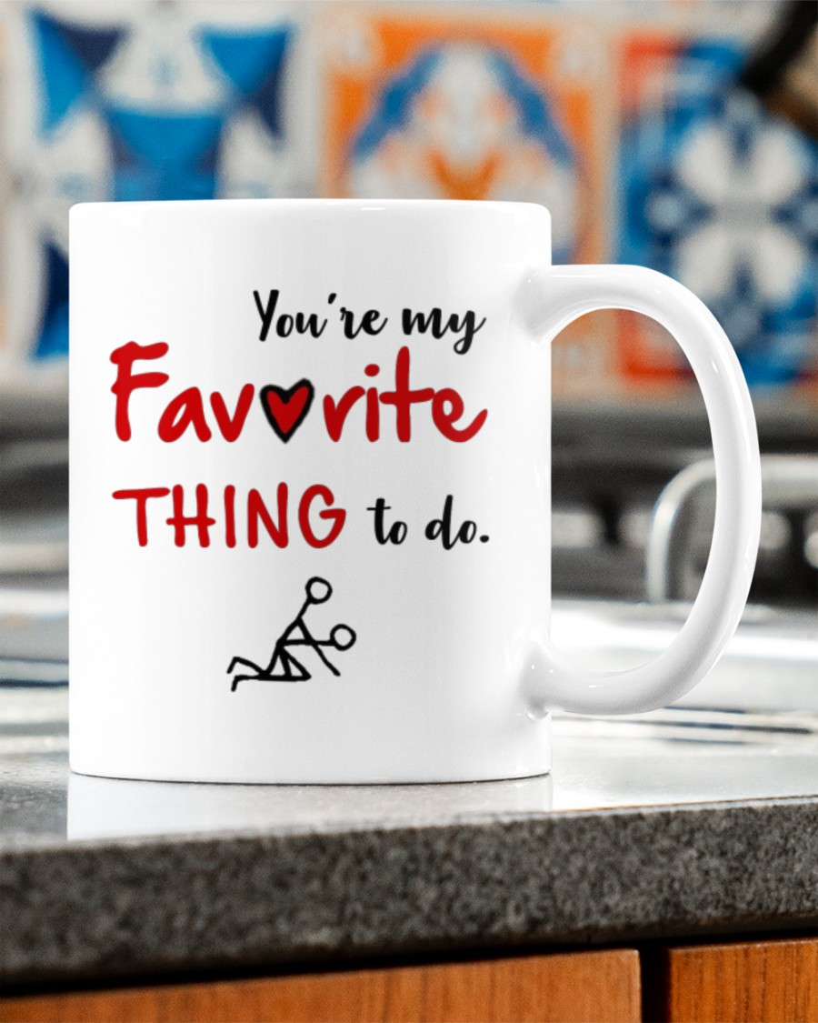 you're my favorite thing to do happy valentine's day mug 2