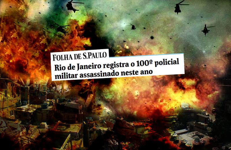 O Brasil está em guerra e ninguém fala disso!