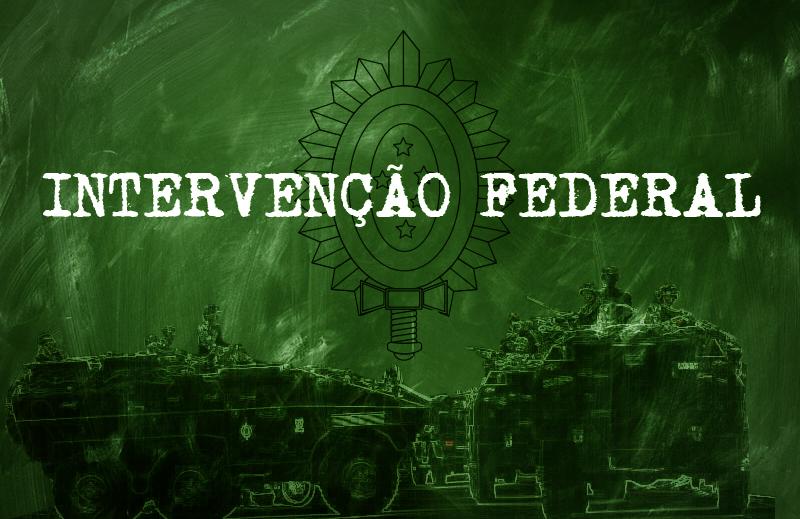 A intervenção federal no Rio de Janeiro é a melhor solução?