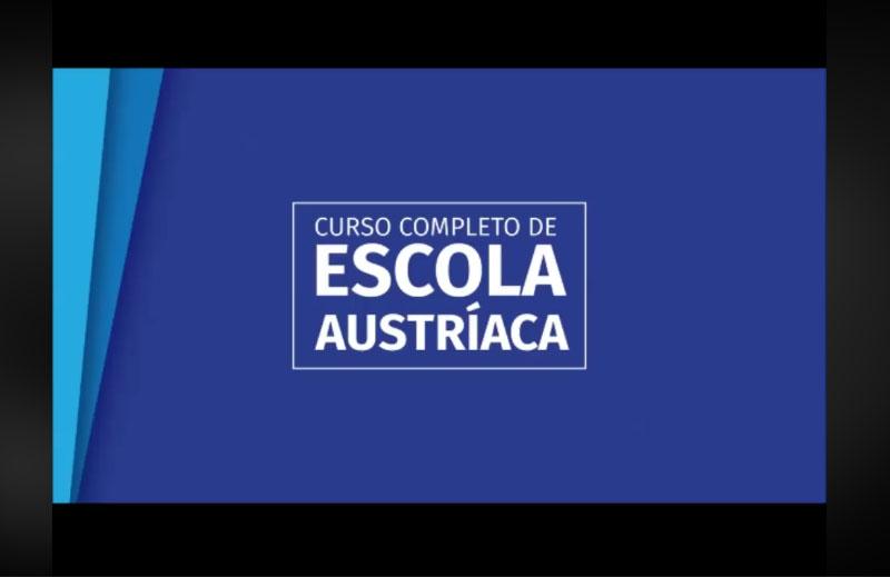 CURSO COMPLETO DE ESCOLA AUSTRÍACA