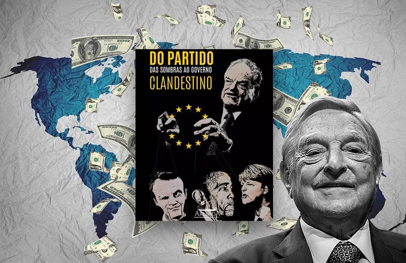 """""""Do Partido das Sombras ao governo clandestino"""": o passo-a-passo de George Soros"""