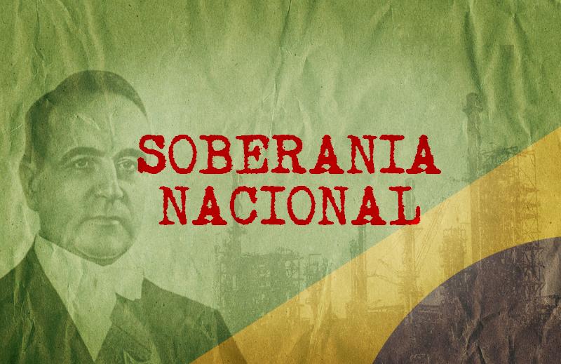 """Um engodo chamado """"defesa da soberania nacional"""""""