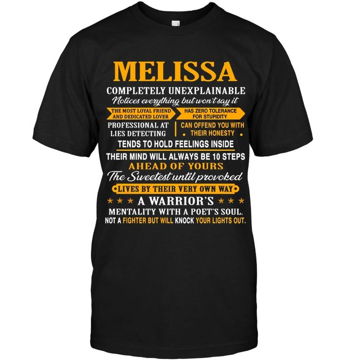 Melissa Completely Unexplainable Ahead Of Yours A Warrior Black T Shirt Tshirt, Hoodie, Sweater Up To 5xl White