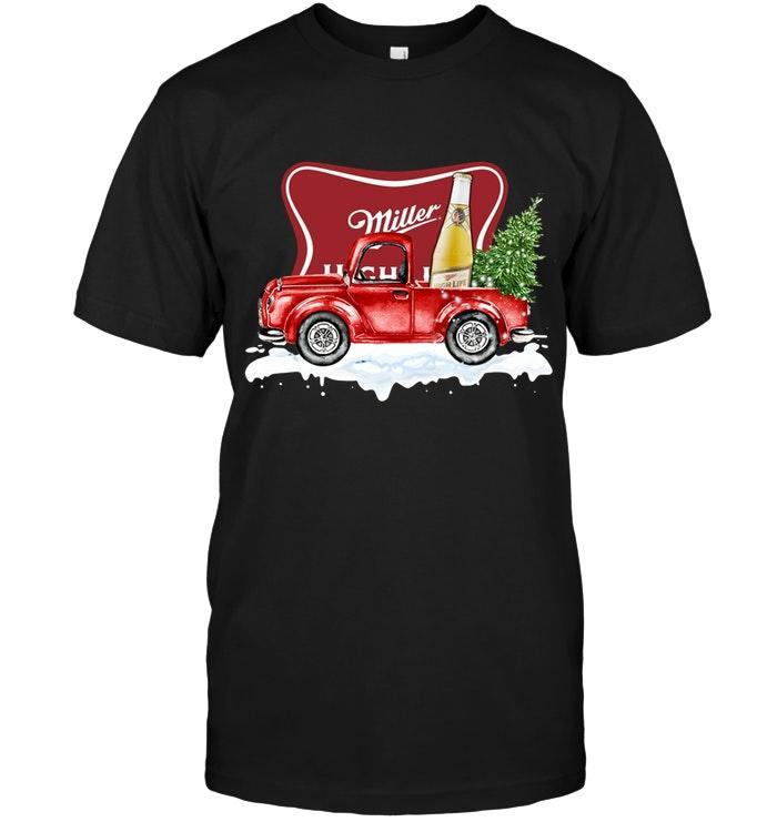Miller High Life Christmas Truck Shirt Tshirt, Hoodie, Sweater Up To 5xl Black