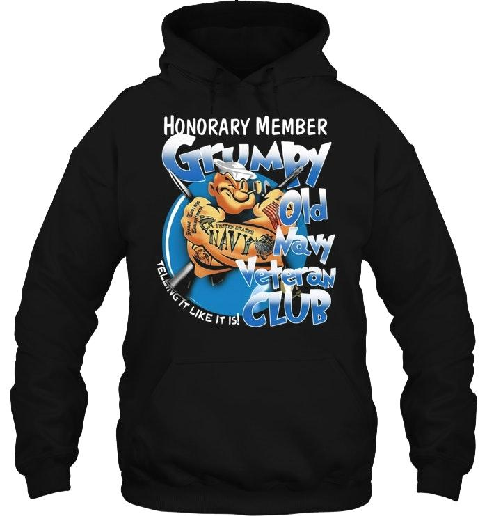 Popeye Honorary Member Grumpy Old Navy Veteran Club T Shirt Tshirt, Hoodie, Sweater Up To 5xl Black