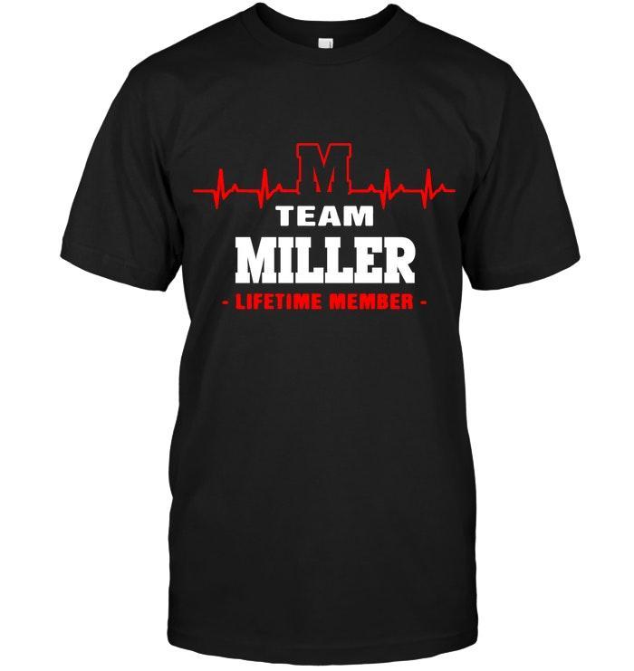 Team Miller Lifetime Member Black T Shirt Tshirt, Hoodie, Sweater Up To 5xl Black