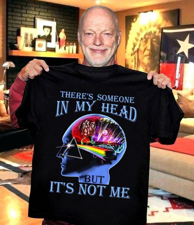 There Is Someone In My Head But Its Not Me Pink Floyd Shirt Tshirt, Hoodie, Sweater Up To 5xl White