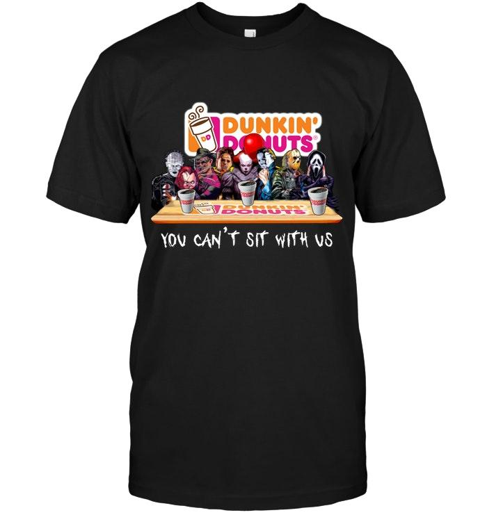 Dunkin Donuts Halloween Horror You Cant Sit With Us It Jason Michael Myers Leatherface Freddy Krueger Shirt T Shirt Hoodie, Sweater Up To 5xl