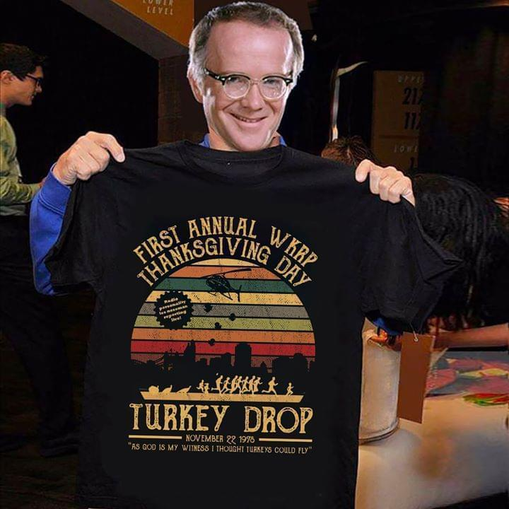 First Annual Wkrp Thankgiving Day Turkey Drop Retro T Shirt T Shirt Hoodie, Sweater Up To 5xl