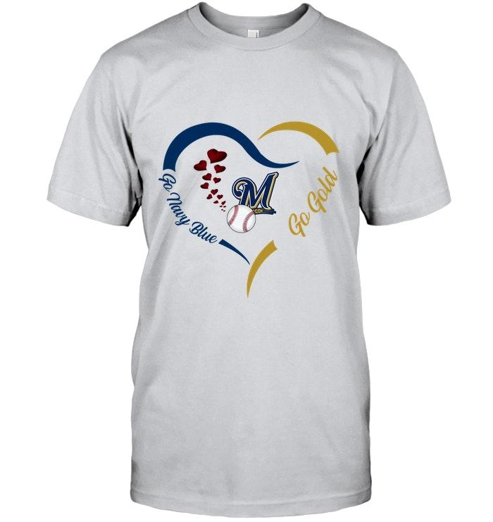Go Navy Blue Go Gold Milwaukee Brewers Fan Heart Shirt T Shirt Hoodie, Sweater Up To 5xl