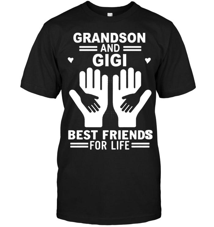 Grandson And Gigi Best Friends For Life Black T Shirt T Shirt Hoodie, Sweater Up To 5xl
