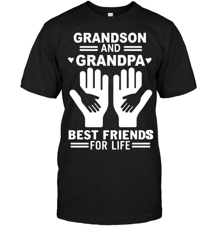 Grandson And Grandpa Best Friends For Life Black T Shirt T Shirt Hoodie, Sweater Up To 5xl