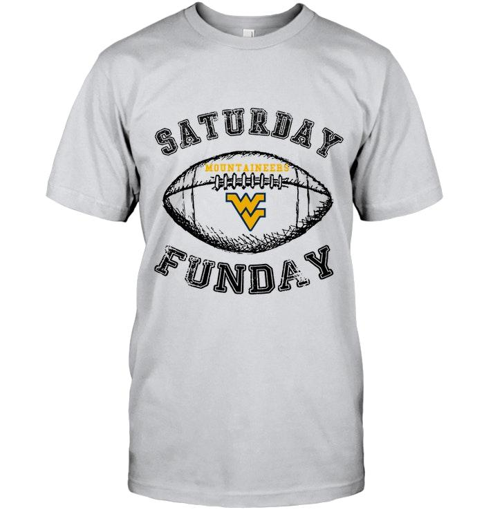 Saturday Funday West Virginia Mountaineers Lover Shirt T Shirt Hoodie, Sweater Up To 5xl