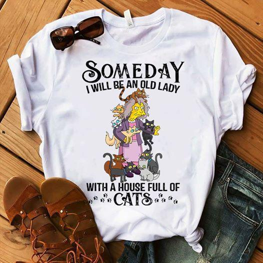 Someday I Be Old Lady With House Full Of Cats Eleanor Abernathy The Simpsons T Shirt T Shirt Hoodie, Sweater Up To 5xl