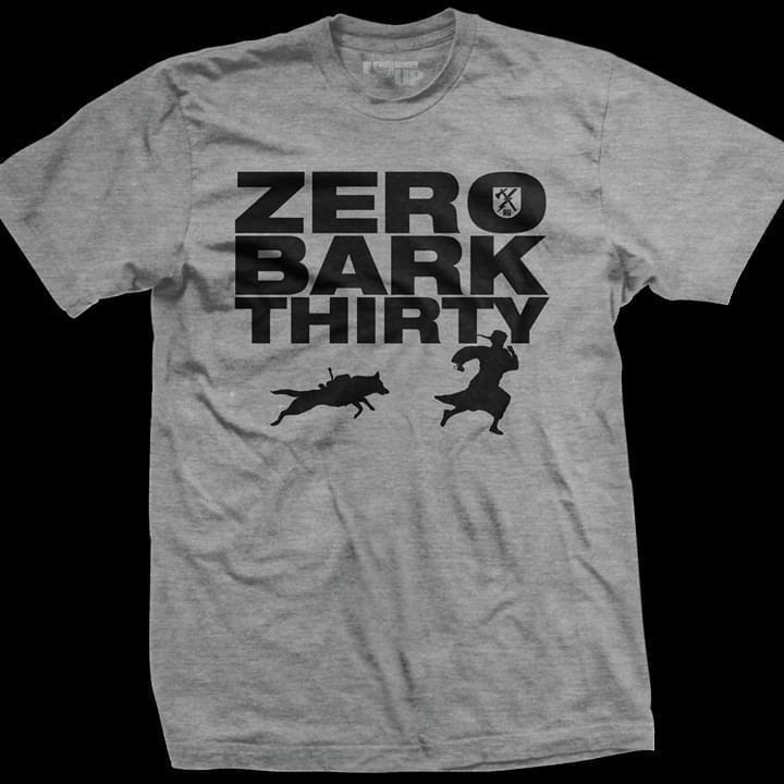 Zero Bark Thirty German Shepherd Chasing T Shirt T Shirt Hoodie, Sweater Up To 5xl