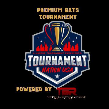 Premium Bats Tournament Powered by TBR