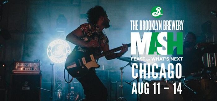 The Brooklyn Brewery Mash Comes to Chicago Aug. 11-14
