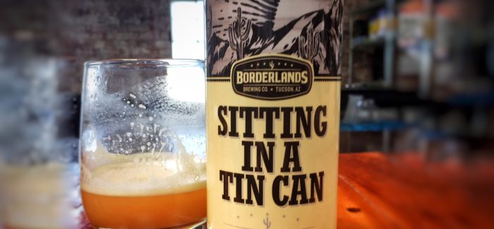 Borderlands Brewing Company | Sitting In A Tin Can