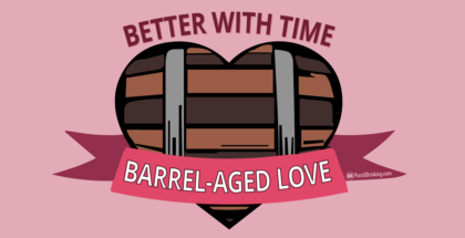Valentine's Day: Barrel-Aged Love (Created by Josh Ritenour)