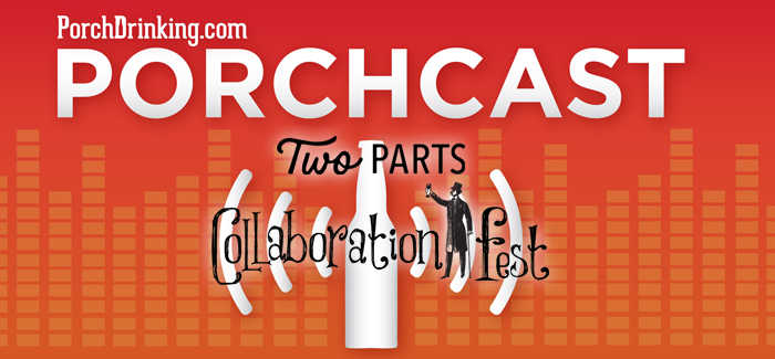 The PorchCast | Ep 34 Previewing Collaboration Fest with Two Parts