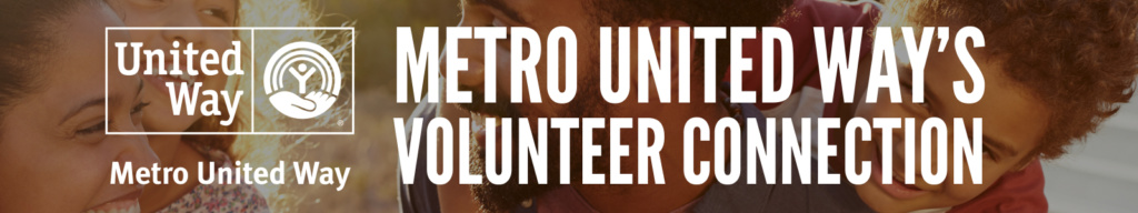 Metro United Way's New Volunteer Connection Site Launch