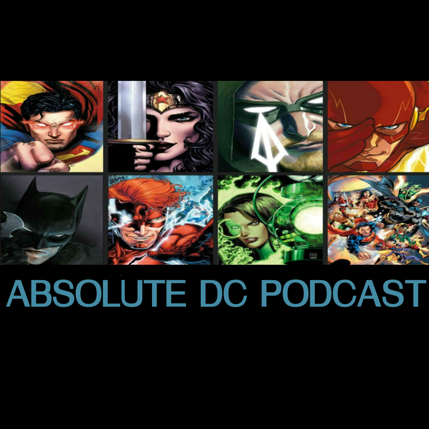 Absolute Dc Podcast Ep 80 The New Age Of Heroes Wraps Up