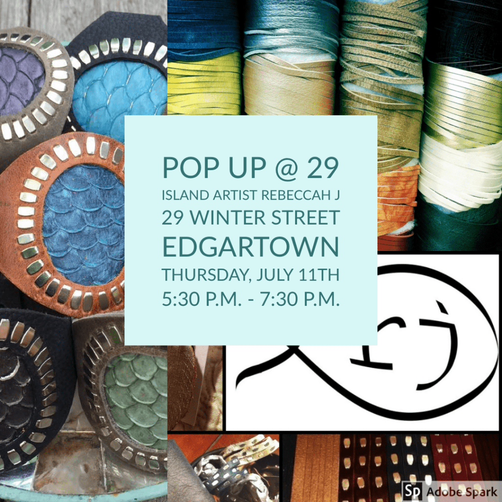 Pop Up @ 29 Martha's Vineyard Local Artist Rebeccah J handmade leather goods hosted by Point B Realty
