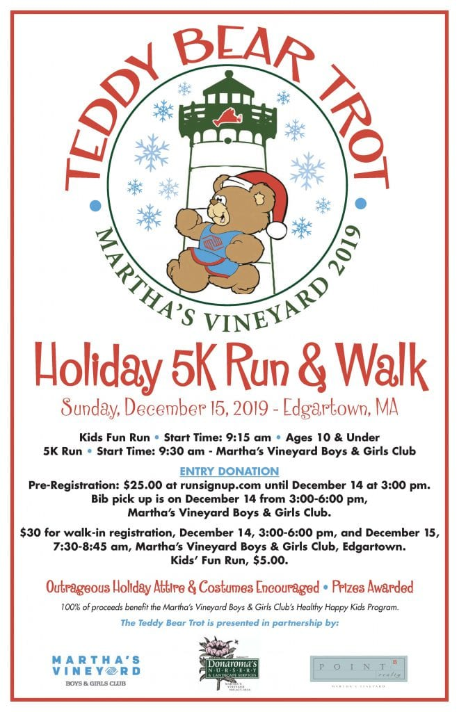 Martha's Vineyard Teddy Bear Suite Fundraiser  Teddy Bear Trot Holiday 5K Run & Walk