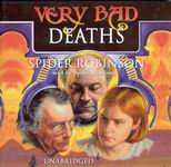Science Fiction Audiobooks - Very Bad Deaths by Spider Robinson