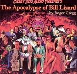 Science Fiction Audio Drama - The Apocalypse of Bill Lizard by Roger Gregg