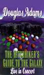 Science Fiction Audio - Hitchhiker's Guide to the Galaxy: Live in Concert