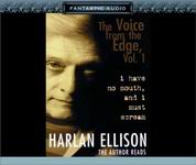Science Fiction Audiobooks - The Voice from the Edge: I Have No Mouth and I Must Scream