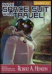 Science Fiction Audiobooks - Have Spacesuit Will Travel by Robert A. Heinlein