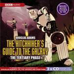 Science Fiction Audio Drama - The Hitchhikers Guide to the Galaxy Tertiary Phase