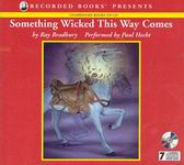 Fantasy Audiobooks - Something Wicked This Way Comes by Ray Bradbury