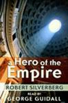 Science Fiction Audiobooks - A Hero of the Empire by Robert Silverberg