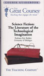 Non-fiction - Science Fiction: The Literature of the Technological Imagination by Eric Rabkin