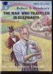 The Man Who Travelled in Elephants by Robert A. Heinlein