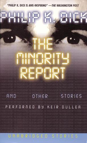 minority report book Este livro traz uma coletânea de contos de philip k dick, mestre da ficção científica e criador de histórias como 'blade runner' e 'vingador do futuro' o conto.