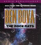 Science Fiction Audiobook - The Rock Rats by Ben Bova
