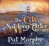 Science Fiction Audiobook - The City, Not Long After by Pat Murphy