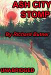 Science Fiction Audiobooks - Ash City Stomp by Richard Butner