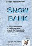 Science Fiction Audio Drama - Snow Bank