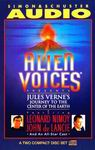 Alien Voices - Journey to the Center of the Earth by Jules Verne
