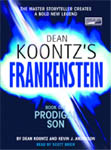 Frankenstein Book One Prodigal Son by Dean Koontz and Kevin J. Anderson