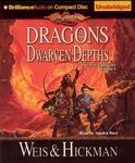 Fantasy Audiobook - Dragons of the Dwarven Depths by Margaret Weis and Tracy Hickman